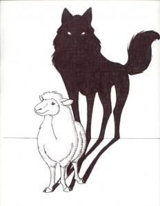 The Wolf is Always behind You