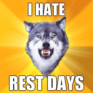 i-hate-rest-days2
