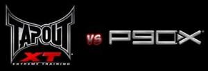 tapoutxt vs p90x