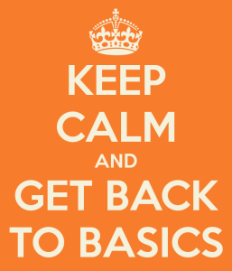 keep-calm-and-get-back-to-basics-5